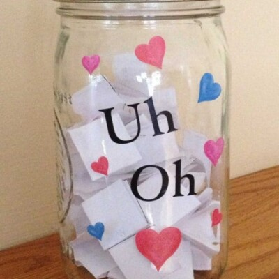 DIY homemade consequence jar that says uh oh