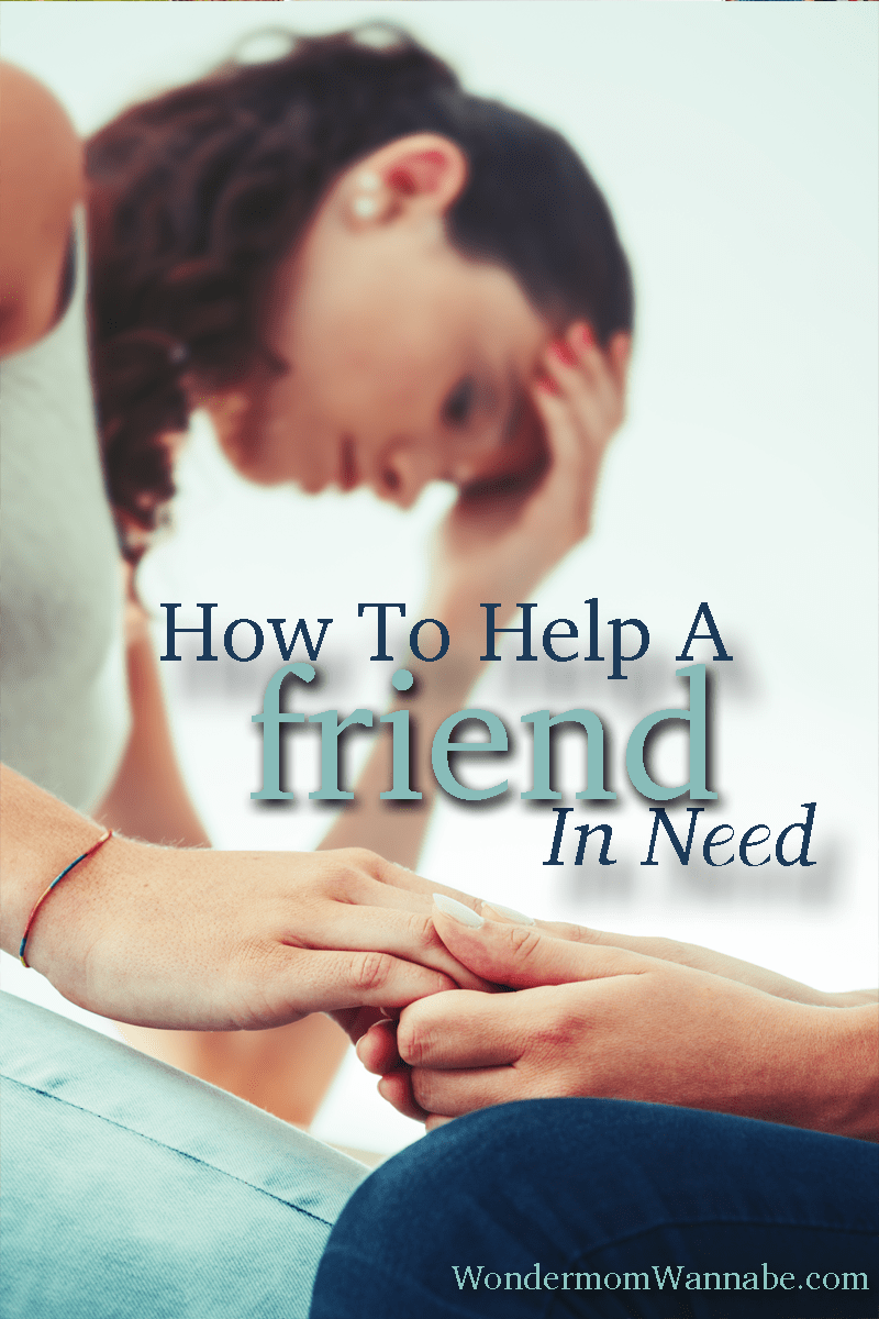 Really good suggestions for ways to help a friend in need that will be appreciated and truly make a difference!