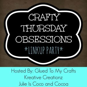 Crafty-Thursday-Obsessions-BIG-New-1024x1024