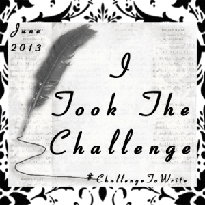 Challenge to Write Day Three