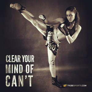 Clear your mind of can't. #tribesports #fitness #fitgirl #quote #inspiration #motivation #improvement #impossible #strong #kickboxing #exercise #workout #girl #fitspiration #fitspo #like #cool #igdaily #bestoftheday #instadaily #bodybuilding #muscle #heal