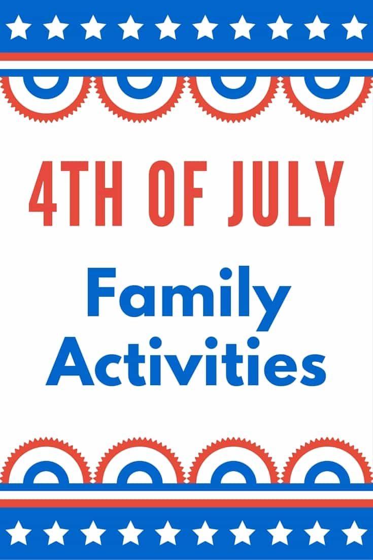 4th of July Family Activities