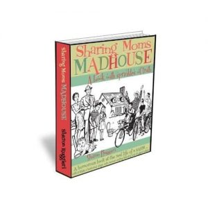 Book Review: Sharing Moms Madhouse