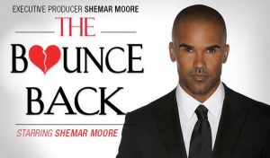 Shemar Moore and the Bounce Back Project