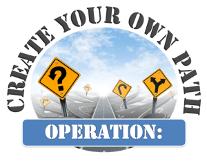 Operation Create Your Own Path