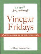 Grandmas vinegar friday's