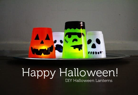Halloween Lanterns made out of cups with title text reading Happy Halloween DIY Halloween Lanterns