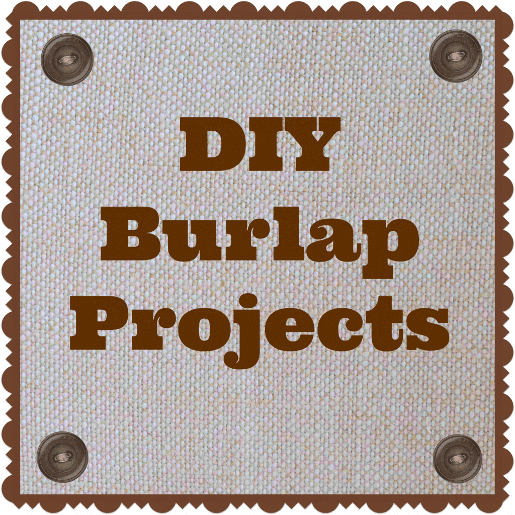 Picture that says DIY burlap projects