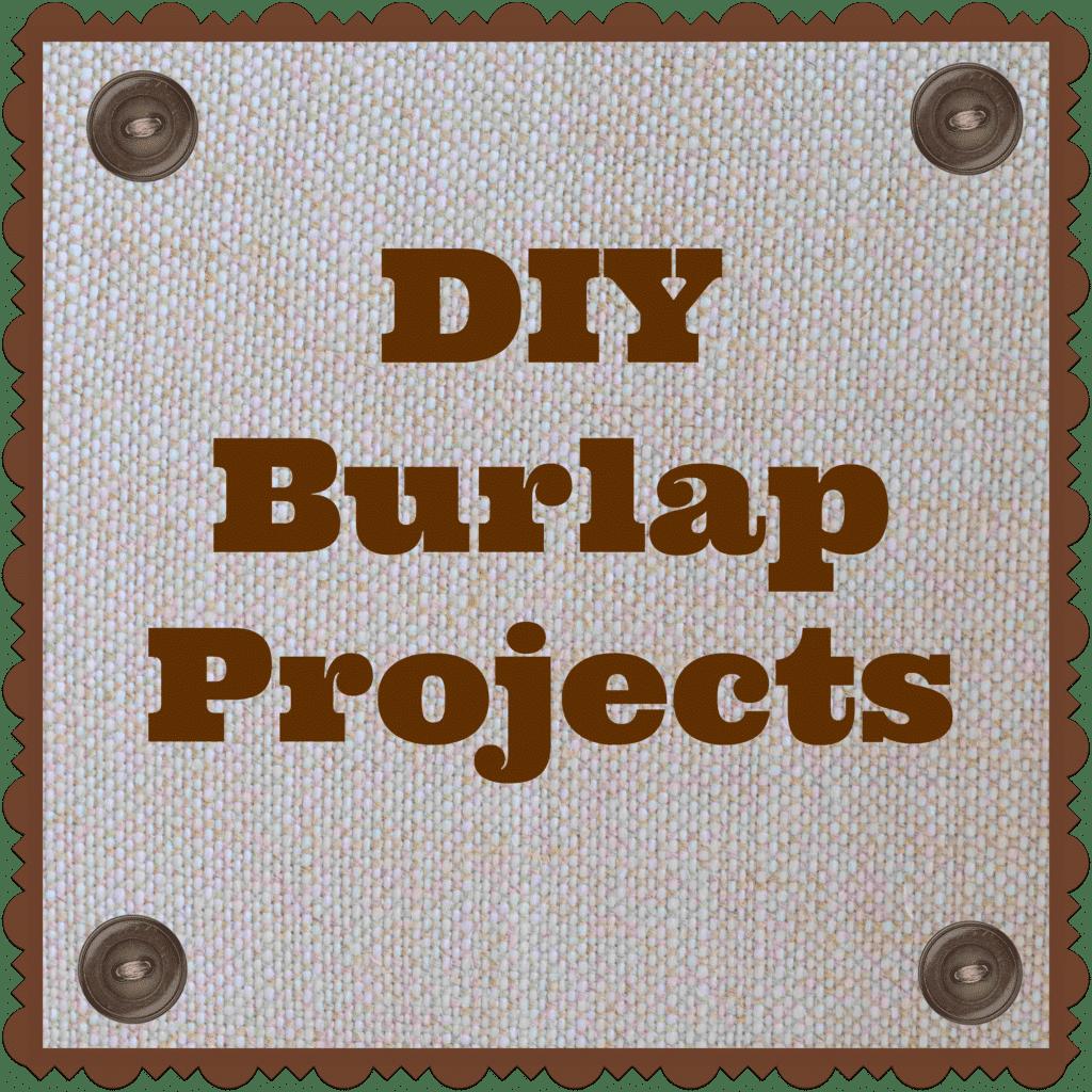 Diy burlap projects for Burlap crafts