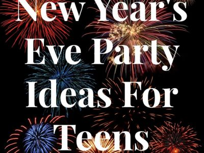 Picture of fireworks that says New Year's Eve party ideas for teens