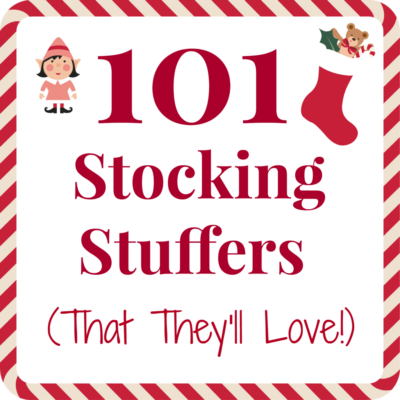 Red and white festive sign that says 101 stocking stuffers (that they'll love!)