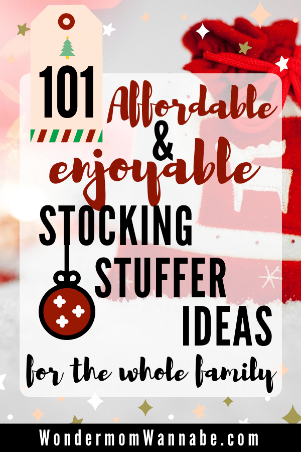 presents with text overlay reading 101 Affordable & Enjoyable Stocking Stuffer Ideas for the Whole Family