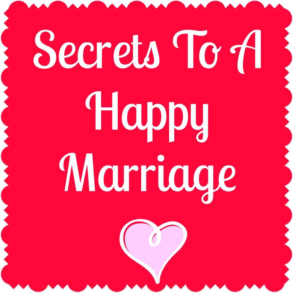title text reading Secrets To A Happy Marriage with a pink heart graphic on a red background