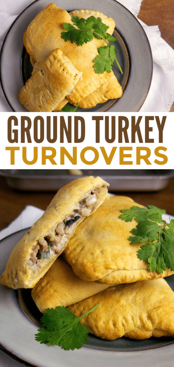 a collage of turkey turnovers stacked on a plate with title text reading Ground Turkey Turnovers