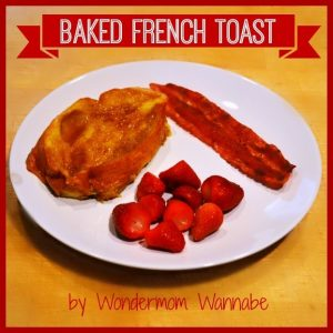 Baked French Toast, bacon and fruit on a white plate with title text reading Baked French Toast
