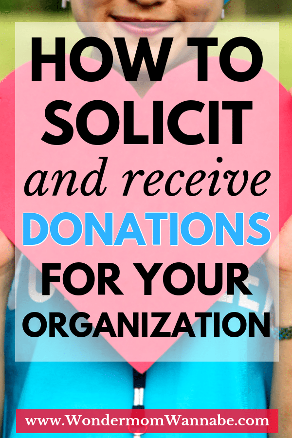 Step-by-step instructions for identifying, requesting, and getting donations for your non-profit organization. Plus, a free spreadsheet to track your donations! #charity #fundraising via @wondermomwannab