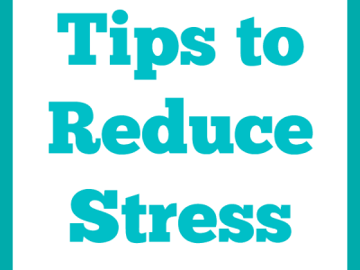 """Tips to reduce stress"""