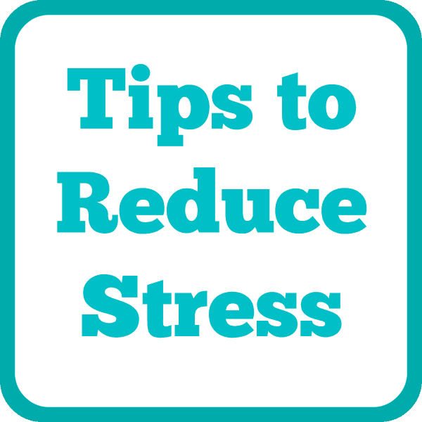 a white background with title text reading Tips to Reduce Stress