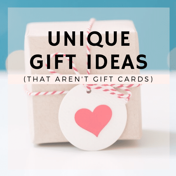 a wrapped present with text overlay reading Unique Gift Ideas That Aren't Gift Cards