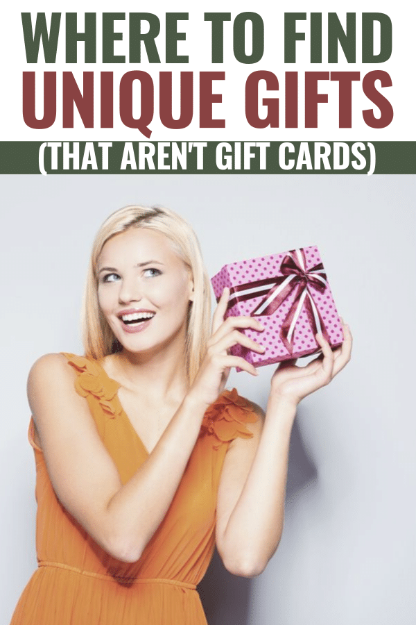 Gift cards are convenient but they aren't really personal. Here are a few places to find unique gifts that aren't gift cards. #uniquegifts #giftideas #personalgifts via @wondermomwannab