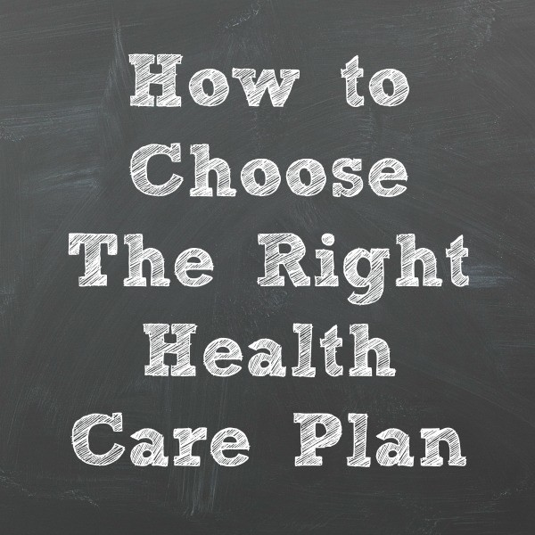 """How to choose the right health care plan"""