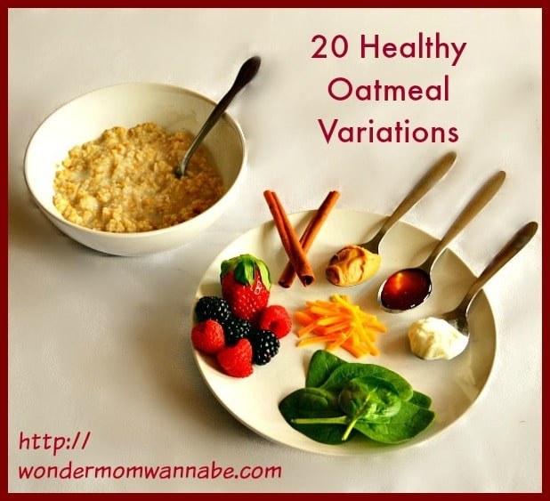 Oatmeal Variations on a plate next to a bowl of oatmeal with a spoon in it with title text reading 20 Healthy Oatmeal Variations