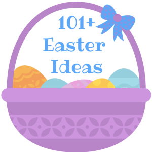 101+ Easter Ideas