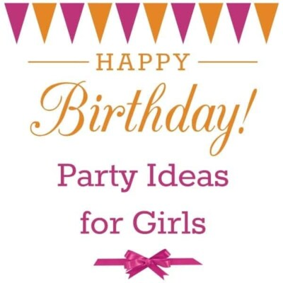 """""""Happy birthday party ideas for girls"""""""