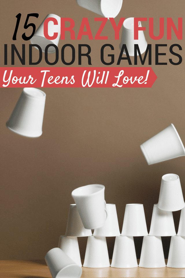 a stack of cups falling over on a brown background with title text reading 15 Crazy Fun Indoor Games Your Teens Will Love