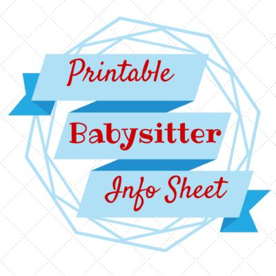 """""""Printable babysitter info sheet"""""""