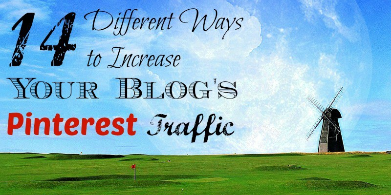 14-Different-Ways-to-Increase-Your-Blogs-Pinterest-Traffic-FB