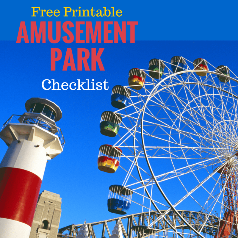 Free Printable Amusement Park Checklist