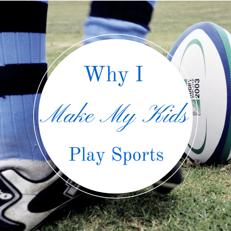 Why I Make My Kids Play Sports