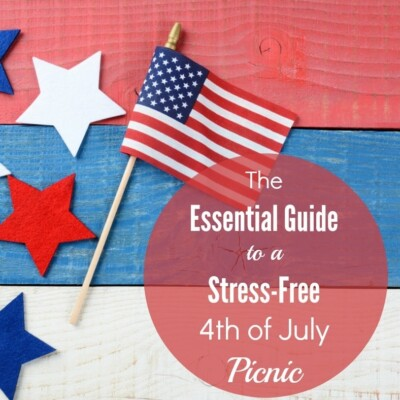 The essential guide to a stress free 4th of July picnic