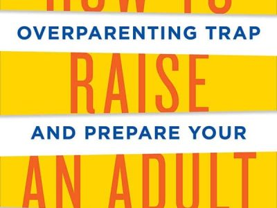 How to raise an adult book cover