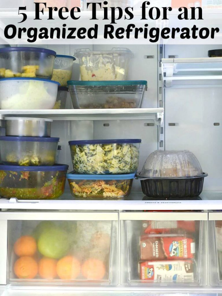 food in the refrigerator with title text reading 5 Free Tips for an Organized Refrigerator