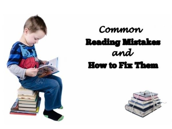 a boy sitting on a stack of books reading a book and another stack of books next to him on a white background with title text reading Common Reading Mistakes and How to Fix Them