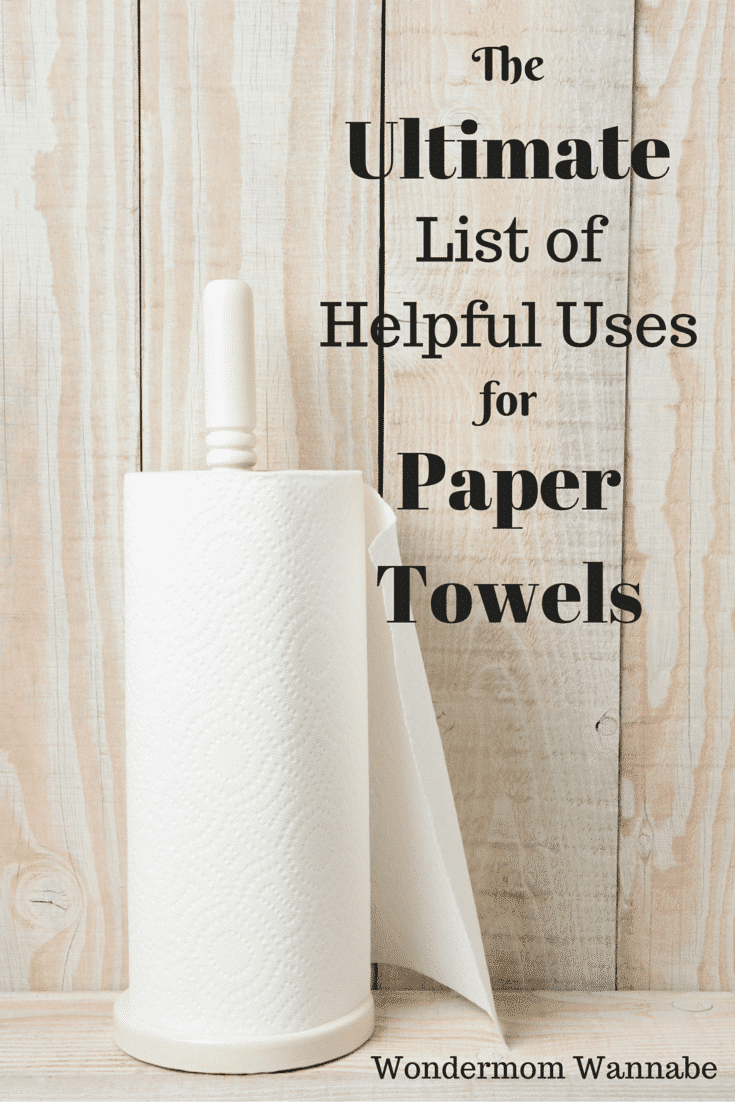 a roll of paper towels on a wood background with title text reading The Ultimate List of Helpful Uses for Paper Towels