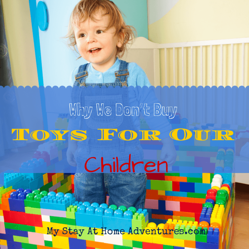 Why-We-Don't-Buy-Toys-For-Our-Children1