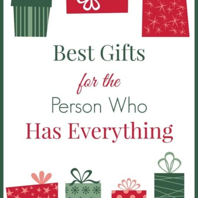 Best gifts for the person who has everything
