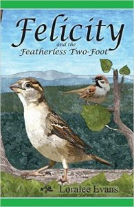 Book Spotlight: Felicity and the Featherless Two-Foot