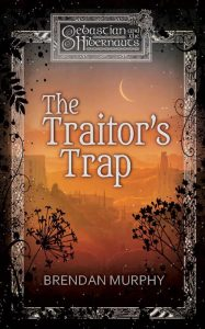 Book Spotlight: The Traitor's Trap
