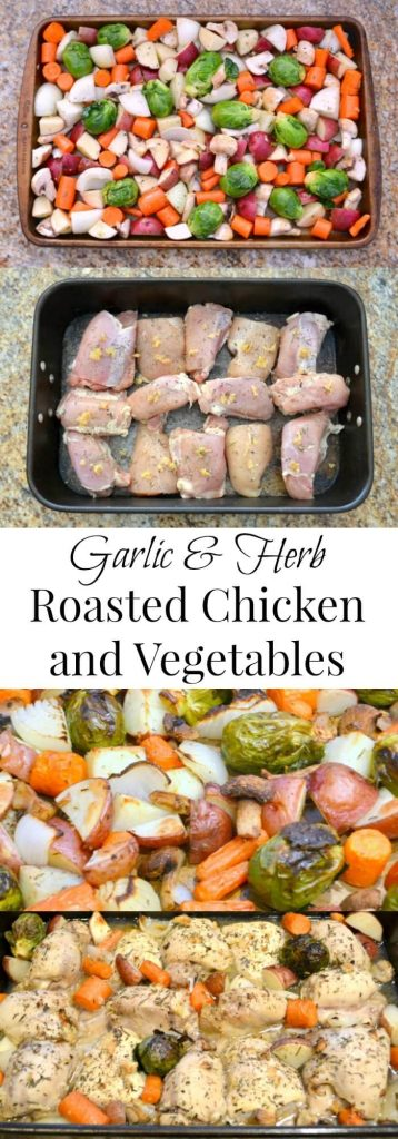 a collage of making the chicken meal with title text reading Garlic & Herb Roasted Chicken and Vegetables