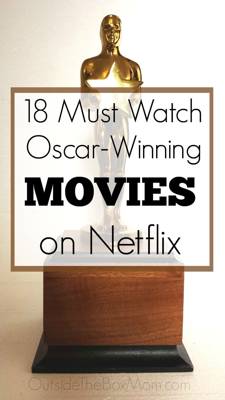 an Oscar awards show trophy with text overlay reading 18 Must Watch Oscar-Winning Movies on Netflix