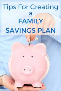 Tips for Creating a Family Savings Plan