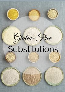 Gluten-Free Substitutions Full of Flavor