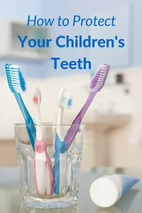 How to Protect Your Children's Teeth