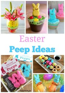 Easter Peep Ideas