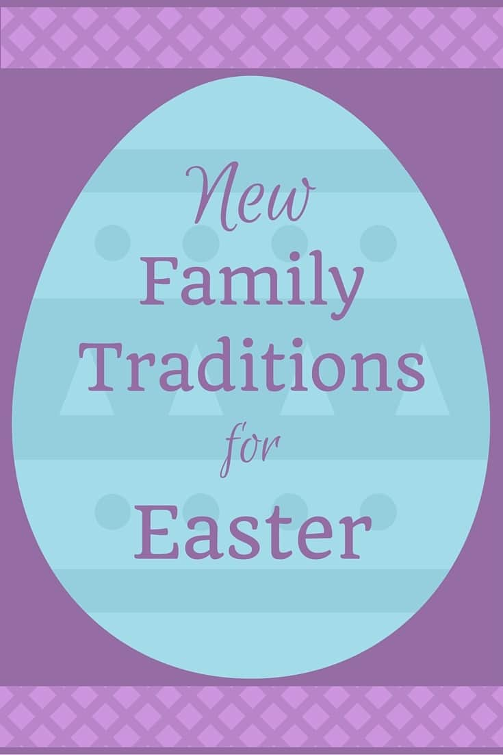 a graphic of a blue egg on a purple background with text on the egg reading New Family Traditions for Easter