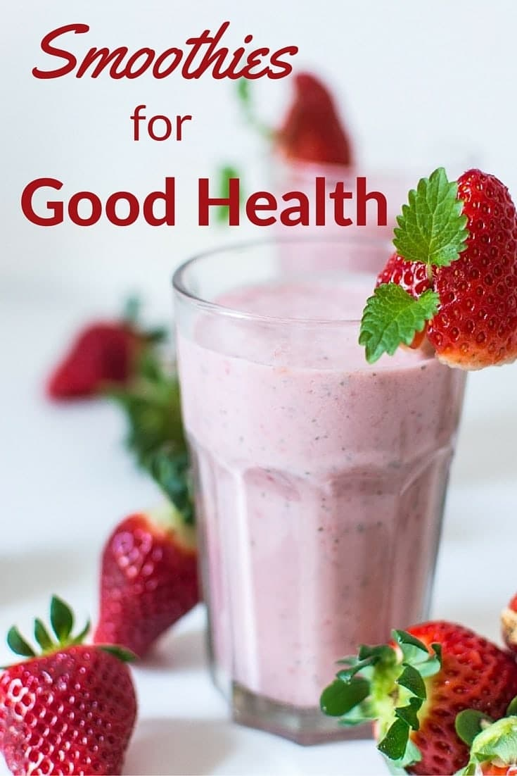 a strawberry smoothie in a glass with several strawberries around it on the white background with title text reading Smoothies for Good Health